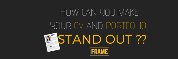 HOW CAN YOU MAKE YOUR CV AND PORTFOLIO